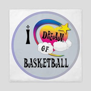 I Dream of Basketball Queen Duvet