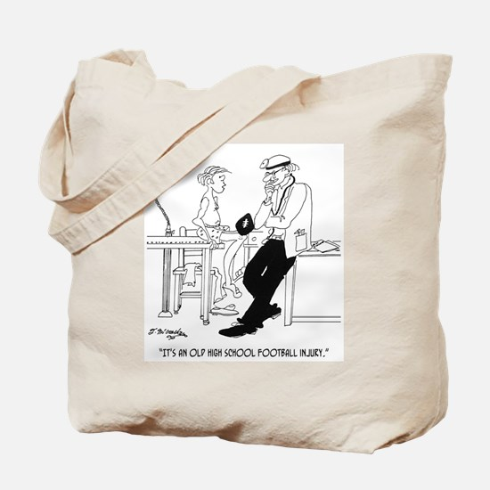 It's an Old Football Injury Tote Bag