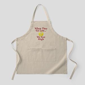 High can be fun. Light Apron