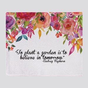 Plant a Garden and believe Throw Blanket