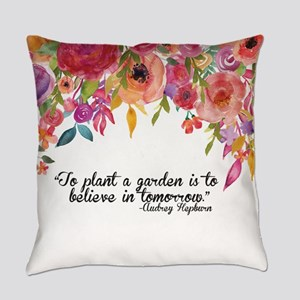 Plant a Garden and believe Everyday Pillow