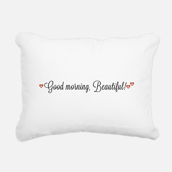 Good morning, Beautiful Rectangular Canvas Pillow
