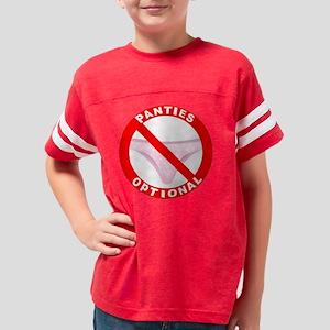 Pantiesoptionaltrans Youth Football Shirt