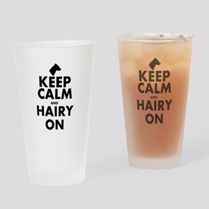 Keep Calm and Hairy On Drinking Glass