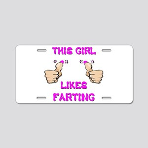 This Girl Likes Farting Aluminum License Plate