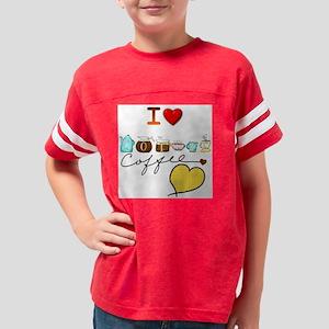 i love coffee 1 Youth Football Shirt