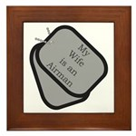 My Wife is an Airman dog tag Framed Tile