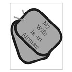 My Wife is an Airman dog tag Small Poster
