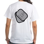My Wife is an Airman dog tag White T-Shirt