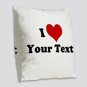 Customized I Love Heart Burlap Throw Pillow