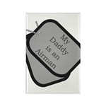 My Daddy is an Airman dog tag Rectangle Magnet (1