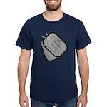 My Daddy is an Airman dog tag Dark T-Shirt