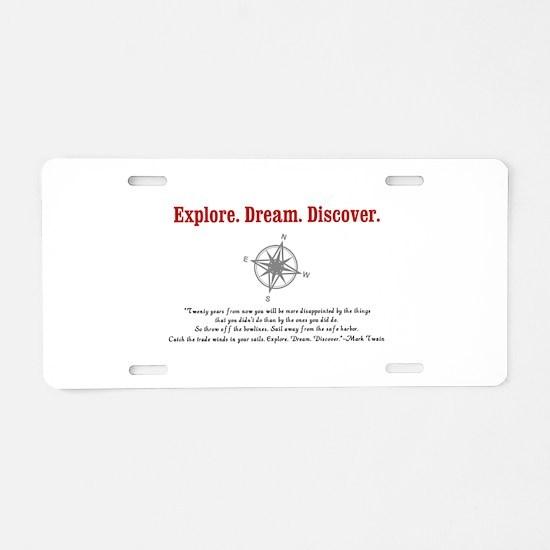 Explore. Dream. Discover. Aluminum License Plate