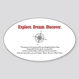 Explore. Dream. Discover. Sticker