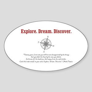 Explore. Dream. Discover. Sticker
