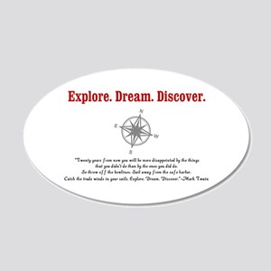 Explore. Dream. Discover. Wall Decal
