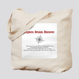 Explore. Dream. Discover. Tote Bag