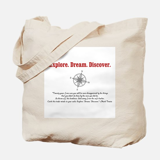 Explore. Dream. Discover. Tote Bag