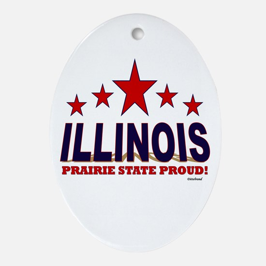 Illinois Prairie State Proud Ornament (Oval)