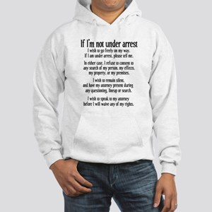 Not Under Arrest Hoodie