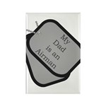 My Dad is an Airman dog tag Rectangle Magnet (10