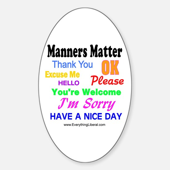 Manners Matter Oval Decal