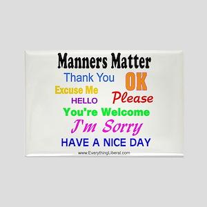Manners Matter Rectangle Magnet