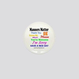 Manners Matter Mini Button