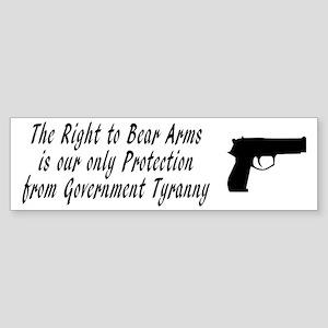 2nd amendment and government tyranny Bumper Sticke