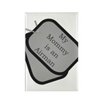 My Mommy is an Airman dog tag Rectangle Magnet (1