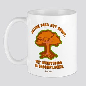 Nature Does Not Hurry... Mug