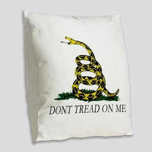 Dont Tread on Me Burlap Throw Pillow