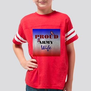 proudarmywife Youth Football Shirt