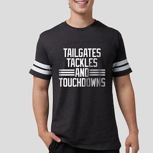 Tailgates Tackles And Touchdow Mens Football Shirt
