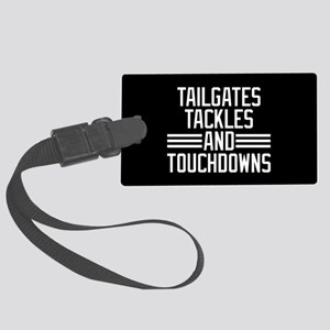 Tailgates Tackles And Touchdowns Large Luggage Tag