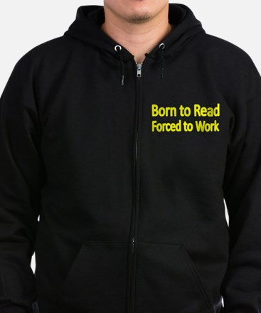 BORN TO READ Zip Hoodie