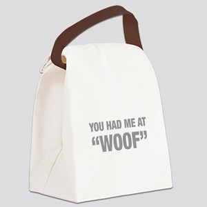 you-had-me-at-woof-HEL-GRAY Canvas Lunch Bag