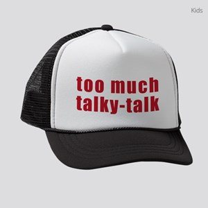 too-much-talky-talk.png Kids Trucker hat