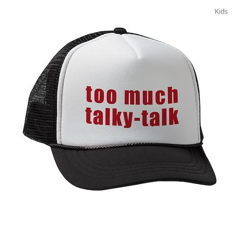 too-much-talky-talk Kids Trucker hat