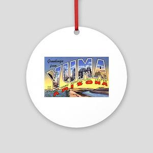 Yuma Arizona Greetings Ornament (Round)