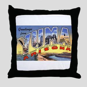 Yuma Arizona Greetings Throw Pillow