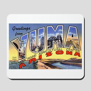 Yuma Arizona Greetings Mousepad