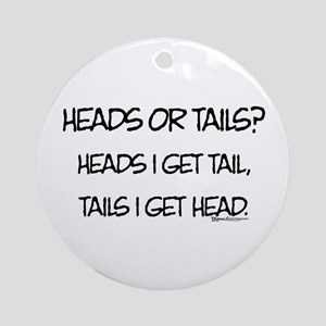 Heads or Tails? Ornament (Round)