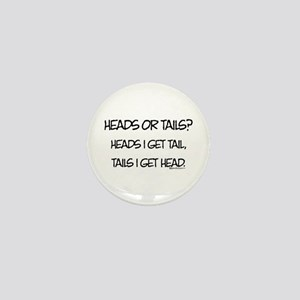 Heads or Tails? Mini Button