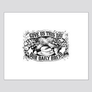 Our Daily Bread Small Poster