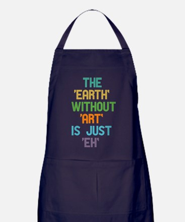 The Earth Without Art Apron (dark)