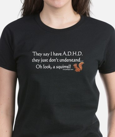 ADHD Squirrel Women's Dark T-Shirt