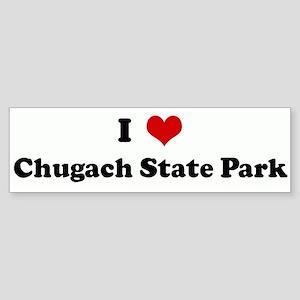 I Love Chugach State Park Bumper Sticker