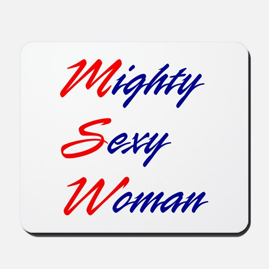 Mighty Sexy Woman Mousepad