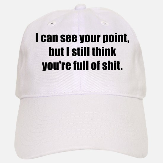 I Can See Your Point Baseball Baseball Cap
